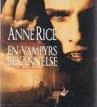En vampyrs bekännelse – av Anne Rice, recension