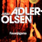 Fasanjägarna, av Jussi Adler – Olsen – recension