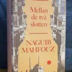 Mellan de två slotten, av Naguib Mahfouz – recension