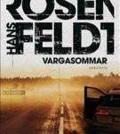 Vargasommar, av Hans Rosenfeldt – recension